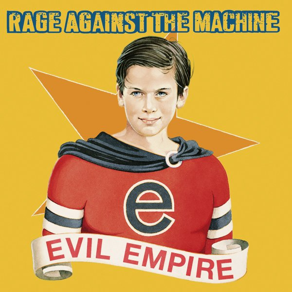 rage against the machine evil empire