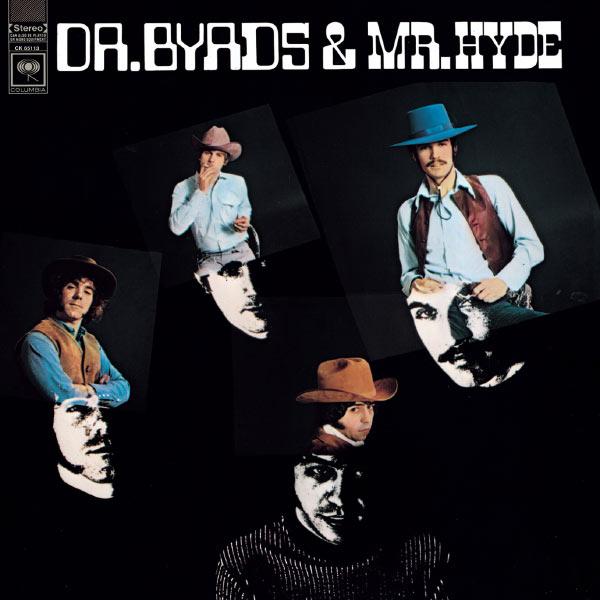 Dr Byrds Amp Mr Hyde Lp Vinile The Byrds Vendita